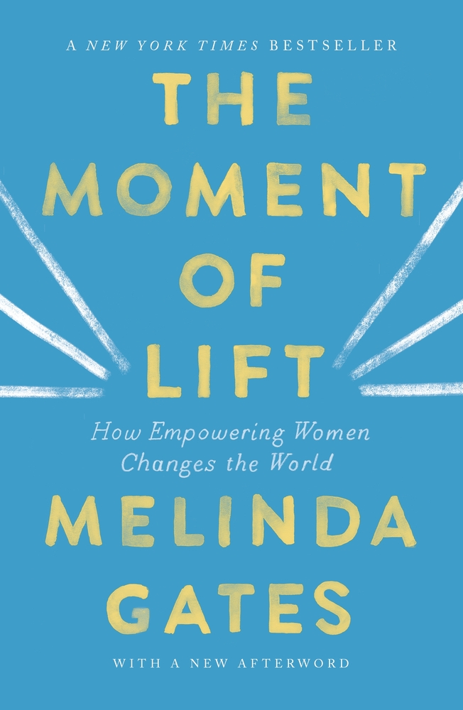 The Moment of Lift: How Empowering Women Changes the World