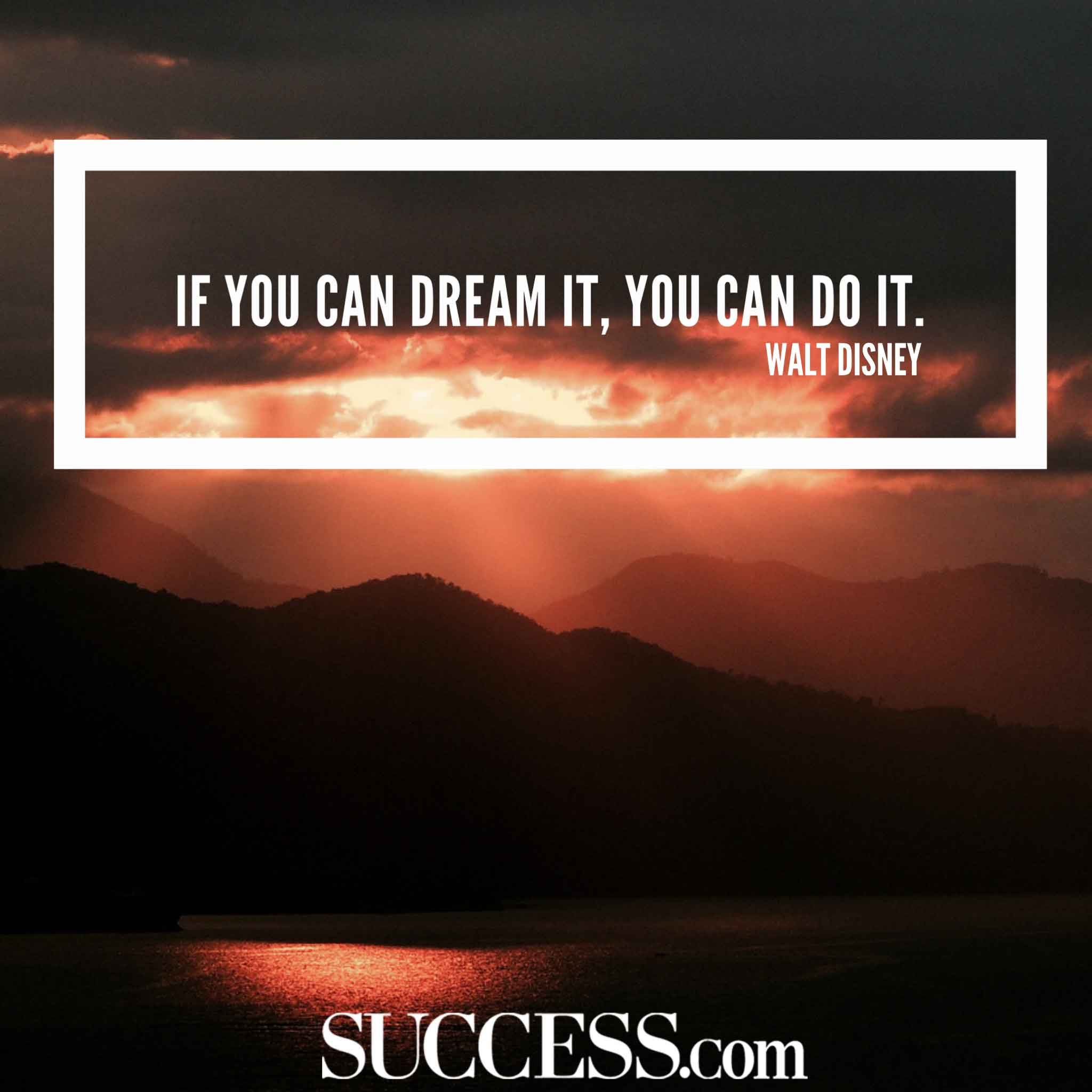 17 Motivational Quotes to Help You Achieve Your Dreams   SUCCESS