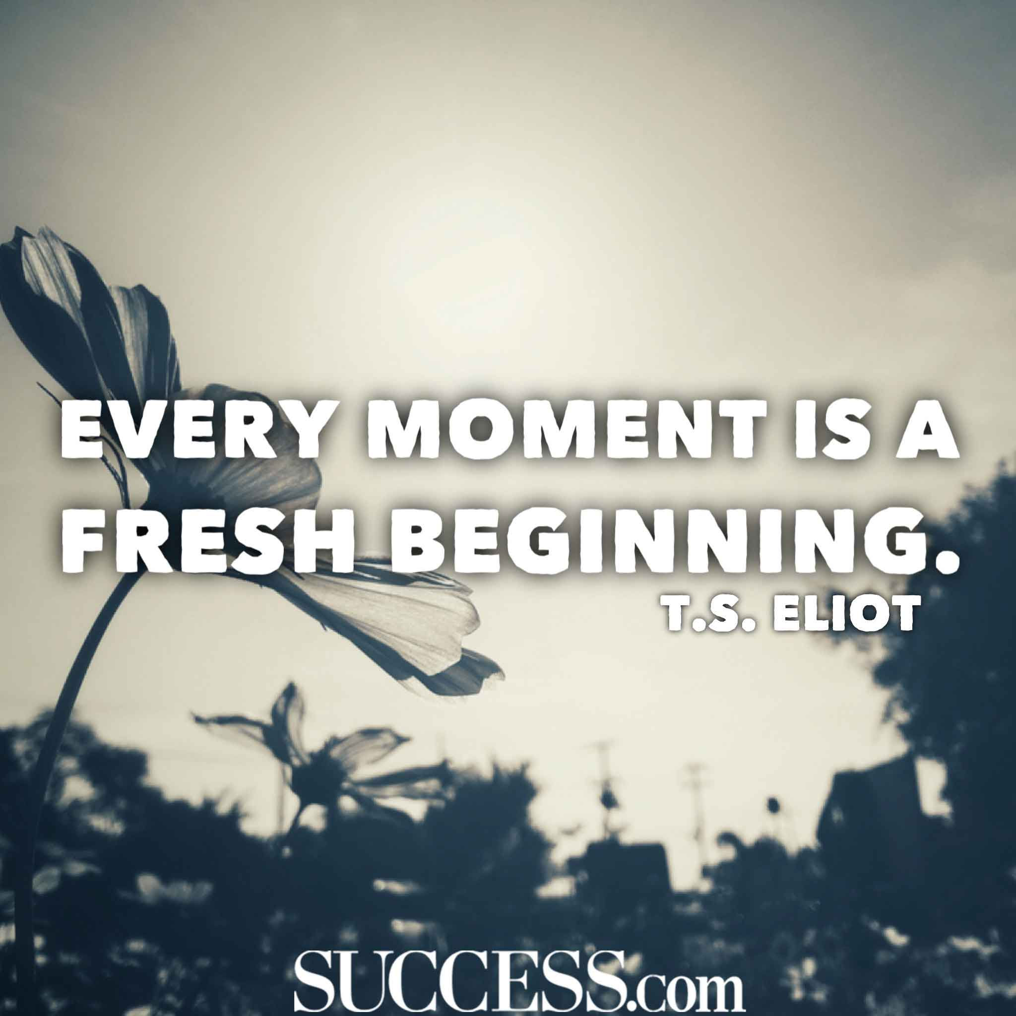 13 Uplifting Quotes About New Beginnings Success